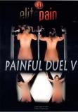 Elite Pain Painful Duel 5