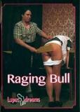 Lupus Raging Bull  LUPUS Dreams