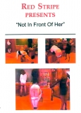 Red Stripe Not In front Of Her (Schuldirektorin Miss Brown)