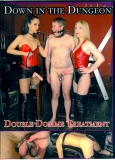 Down In The Dungeon Double Domme Treatment Drei FEMDOM Filme!