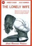 The Lonely Wife - KURZZEITREDUZIERUNG!!!
