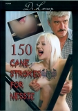 Dr Lomp 150 Canestrokes for Nessie - Kurzzeitreduzierung!
