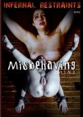 Infernal Restraints - Misbehaving part 1 & 2