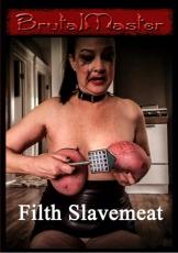 B.utal Master - Filth Slavemeat