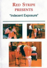 Red Stripe - Spanking - Indecent Exposure (unsittliche Entblößungen)