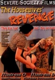 Servere Society Films the housewives revenge
