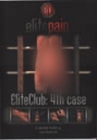 Elite Club: 4th case
