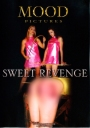 Mood Sweet Revenge Rache ist suess!
