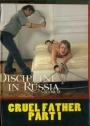 Discipline in Russia Cruel Father Part 1
