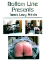 Bottom Line Taras lazy maids