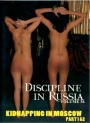 Discipline in Russia Vol 36 Kidnapping in Moscow 1+2