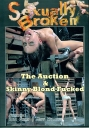 Sexually Broken The Auction & Skinny Blond Fucked