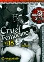 Cruel Femdom Teil 15 Lola Lux und 3 männl. Erziehungsobjekte