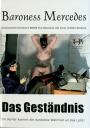 Baroness Mercedess Das Gestaendnis UNZENSIERT!!! DEUTSCH!