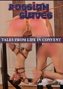 Russian Slaves 89 - Tales From Life In Convent (Klosterzucht)