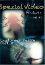 Special Video Product Customer Desire Part 3