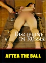 Discipline In Russia After The Ball