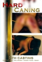 Hard Caning 5th Casting