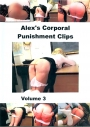 Alex Corporal Punishment Clips Vol 3