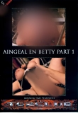 T.-Galaxy Aingeal & Betty Part 1