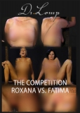 Dr Lomp The Competition Roxana vs Fatima