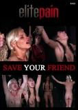 Elite Pain - Save your Friend - Kurzzeitreduzierung!