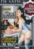 Cruel Femdome - Sklaven Casting - Der schwarze Dorn