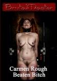 B..tal Master - Carmen Rough Beaten Bitch