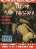 FEMDOM FANTASMS (Enslaved MENS World)