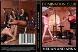 MEGAN AND ANNA (DOMINATION CLUB)