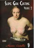 Master Costello- Slave Girl Casting 2- MALEDOM
