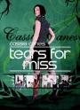 Cassie Canes Tränen für die Misses
