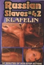 Russian Slaves Nr. 42  KLAFELIN