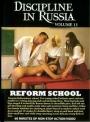 Discipline in Russia Vol 13 Reform School KNALLHART RUSSLAND!