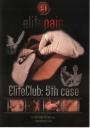 Elite Pain Elite Club 5. Fall -Wieder lieferbar!