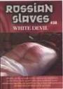 White Devil Russian Slaves 38