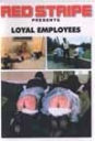 Loyal Employees (Loyale Dienstmädchen) RED STRIPE