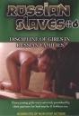 Strenge Familiendisziplin in Russland, Russ. Slaves 6