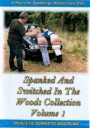 Real life spankings Spanked and Switched in the Woods Vol 1